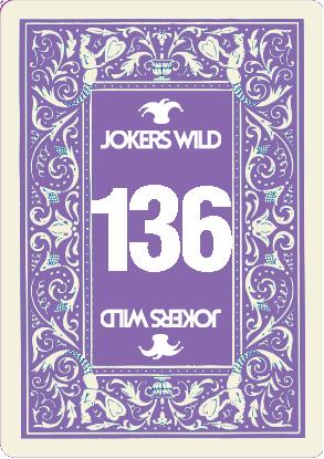 Buy a Jokers Wild raffle ticket today! Jokers Wild Card 136