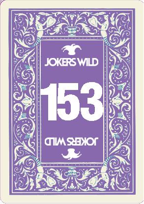Buy a Jokers Wild raffle ticket today! Jokers Wild Card 153